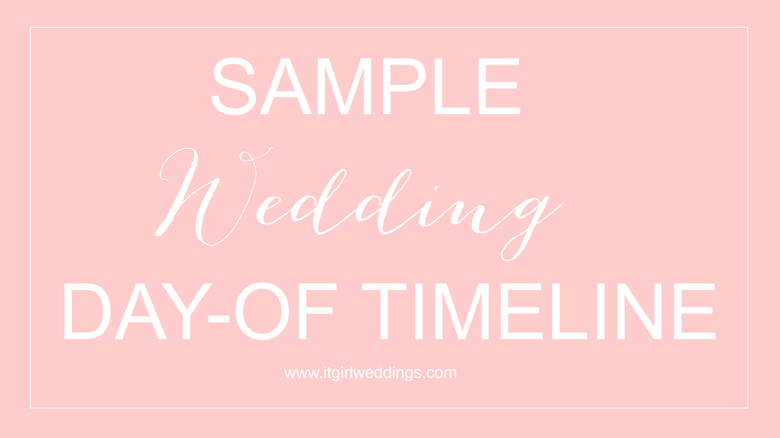 how to do a wedding day-of timeline, wedding day timeline, sample wedding timeline