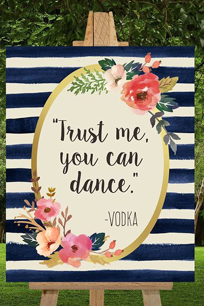 trust me you can dance - vodka sign