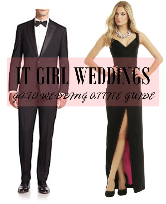 Go To Wedding Attire Guide It Girl Weddings